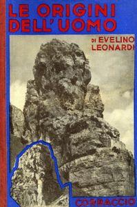 """Το εξώφυλλο του βιβλίου του Evelino Leonardi, """"LE ORIGINI DELL'UOMO"""" (1937)"""