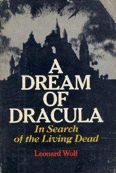 "Το βιβλίο του Leonard Wolf, ""A dream of Dracula: in search of the living dead"" (1972)"