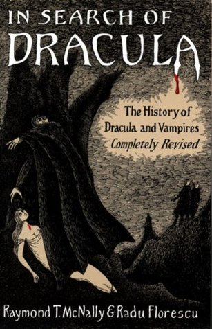 "Το βιβλίο των Raymond T. McNally και Radu Florescu, ""In Search of Dracula: The History of Dracula and Vampires"" (1972)"