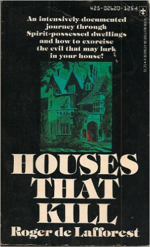 """Το βιβλίο του Roger De Lafforest, """"Αυτά τα σπίτια που σκοτώνουν"""", (1970)"""