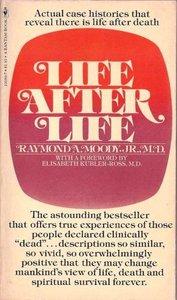 """Το εξώφυλλο του βιβλίου του Raymond Moody, """"Life After Life"""", 1975"""