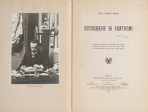 """""""Οι φωτογραφίες των φαντασμάτων"""", το βιβλίο του Ιταλού γιατρού και ερευνητή παραψυχικών φαινομένων, Δρ. Ενρίκο Ιμόντα"""