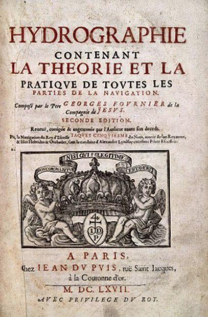 """""""Υδρογραφία"""", το βιβλίο του Georges Fournier, που εκδόθηκε το 1643"""