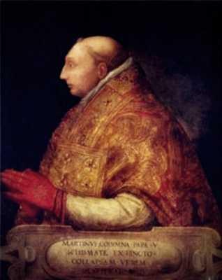 Πάπας Μαρτίνος Ε΄ (1369 μ.Χ. -1431 μ.Χ.)